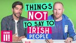 things_not_to_say_to_irish_people.jpg